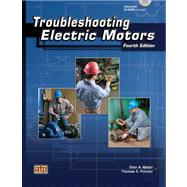Troubleshooting Electric Motors by Mazur, Glen A.; Proctor, Thomas E., 9780826917898