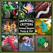 Paracord Critters by Lenzen, J. D., 9780985557898