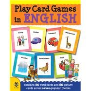 Play Card Games in English by Bougard, Marie-thérèse; Mclellan, Stu, 9781909767898