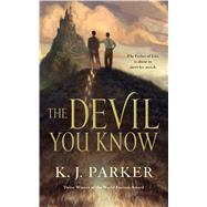 The Devil You Know by Parker, K. J., 9780765387899