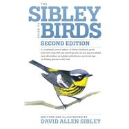 The Sibley Guide to Birds, Second Edition by SIBLEY, DAVID ALLEN, 9780307957900