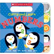 Carry and Learn Numbers by Scholastic; Ward, Sarah, 9780545797900