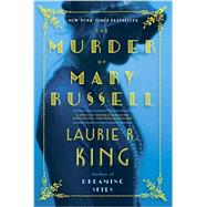 The Murder of Mary Russell by King, Laurie R., 9780804177900