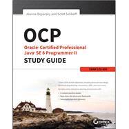 Oracle Certified Professional Java SE 8 Programmer II by Boyarsky, Jeanne; Selikoff, Scott, 9781119067900
