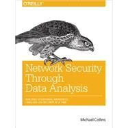 Network Security Through Data Analysis: Building Situational Awareness by Collins, Michael, 9781449357900
