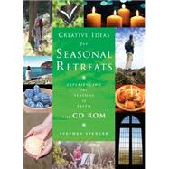 Creative Ideas for Seasonal Retreats by Spencer, Stephen, 9781848257900