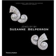 Jewelry by Suzanne Belperron by Corbett, Patricia; Landrigan, Ward; Landrigan, Nico; Lagerfeld, Karl, 9780500517901