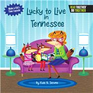 Lucky to Live in Tennessee by Jerome, Kate B., 9780738527901