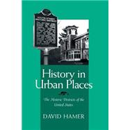 History in Urban Places by Hamer, D. A., 9780814207901