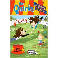 The Quirks in Circus Quirkus by Soderberg, Erin, 9781599907901