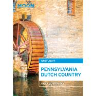 Moon Spotlight Pennsylvania Dutch Country by Dubrovsky, Anna, 9781612387901