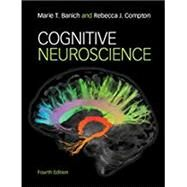 COGNITIVE NEUROSCIENCE by Banich, Marie T.; Compton, Rebecca J., 9781316507902