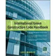 International Green Construction Code (IGCC) Handbook (GreenSource) by Winkler, Greg, 9780071767903