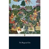 The Bhagavad Gita by Anonymous (Author); Patton, Laurie L. (Introduction by); Patton, Laurie L. (Notes by), 9780140447903