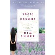 Trail of Crumbs by Sunée, Kim, 9780446697903