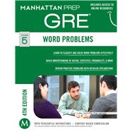 Word Problems GRE Strategy Guide, 4th Edition by Manhattan Prep, -, 9781937707903