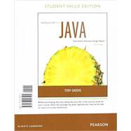 Starting Out with Java From Control Structures through Objects, Student Value Edition plus MyProgramming Lab with Pearson eText -- Access Card Package by Gaddis, Tony, 9780134047904