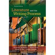 Literature and the Writing Process by McMahan, Elizabeth, Deceased; Day, Susan X.; Funk, Robert W.; Coleman, Linda S., 9780134117904