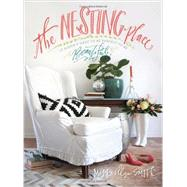 The Nesting Place: It Doesn't Have to Be Perfect to Be Beautiful by Smith, Myquillyn, 9780310337904
