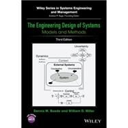 The Engineering Design of Systems by Buede, Dennis M.; Miller, William D., 9781119027904