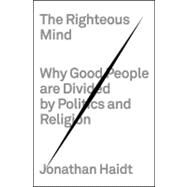 The Righteous Mind by Haidt, Jonathan, 9780307377906