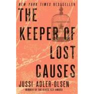 The Keeper of Lost Causes The First Department Q Novel by Adler-Olsen, Jussi, 9780452297906