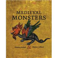 Medieval Monsters by Kempf, Damien; Gilbert, Maria L., 9780712357906