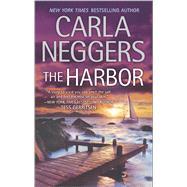 The Harbor by Neggers, Carla, 9780778317906