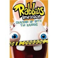 Cracking Up with the Rabbids A Rabbids Joke Book by Lewman, David; Santanach, Tino, 9781481427906