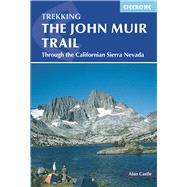 The John Muir Trail by Castle, Alan, 9781852847906
