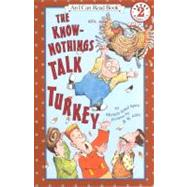 The Know-Nothings Talk Turkey by Spirn, Michele Sobel, 9780756907907