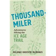 Thousand-Miler by Mcmanus, Melanie Radzicki, 9780870207907