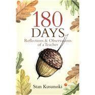 180 Days by Kusunoki, Stan, 9780878397907