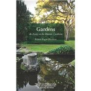 Gardens by Harrison, Robert Pogue, 9780226317908