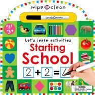 Wipe Clean: Starting School by Priddy, Roger, 9780312517908