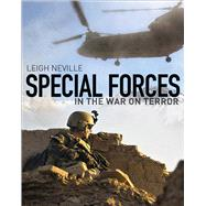 Special Forces in the War on Terror by Neville, Leigh, 9781472807908