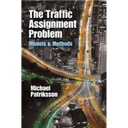 The Traffic Assignment Problem Models and Methods promo code 2016