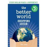 The Better World Shopping Guide by Jones, Ellis, 9780865717909