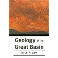 Geology of the Great Basin by Fiero, Bill, 9780874177909