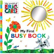 My First Busy Book by Carle, Eric; Carle, Eric, 9781481457910