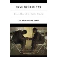 Rule Number Two by Kraft, Heidi Squier, 9780316067911