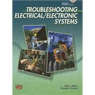 Troubleshooting Electrical/Electronic Systems by Mazur, Glen A.; Proctor, Thomas E., 9780826917911