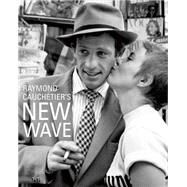Raymond Cauchetier's New Wave by Cauchetier, Raymond; Garnder, Phillipe, 9781851497911
