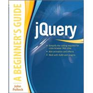 jQuery: A Beginner's Guide by Pollock, John, 9780071817912