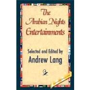 The Arabian Nights Entertainments by Lang, Andrew, 9781421897912