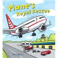 Plane's Royal Rescue by Bently, Peter; Bee, Bella; Fleming, Lucy, 9781609927912