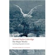 Samuel Taylor Coleridge - The Major Works by Coleridge, Samuel Taylor; Jackson, H. J., 9780199537914
