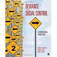 Deviance and Social Control by Inderbitzin, Michelle L.; Bates, Kristin A.; Gainey, Randy R., 9781506327914
