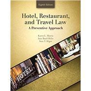 Hotel, Restaurant, and Travel Law by Morris, Karen L.; Ohlin, Jane Boyd; Sliger, Sten T., 9781524907914