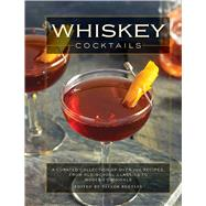 Whiskey Cocktails by Bentley, Taylor, 9781604337914
